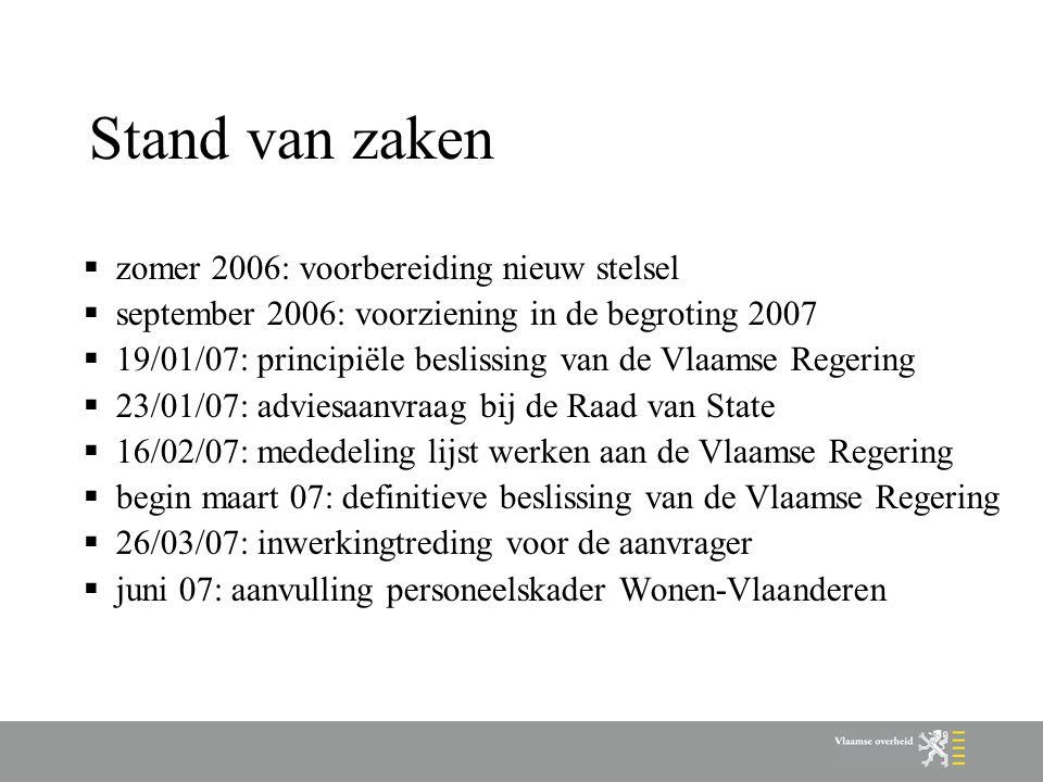 Stand van zaken zomer 2006: voorbereiding nieuw stelsel