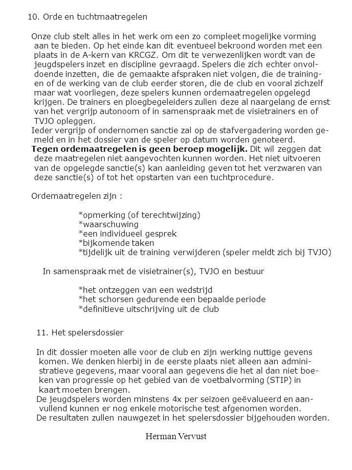 Herman Vervust 10. Orde en tuchtmaatregelen