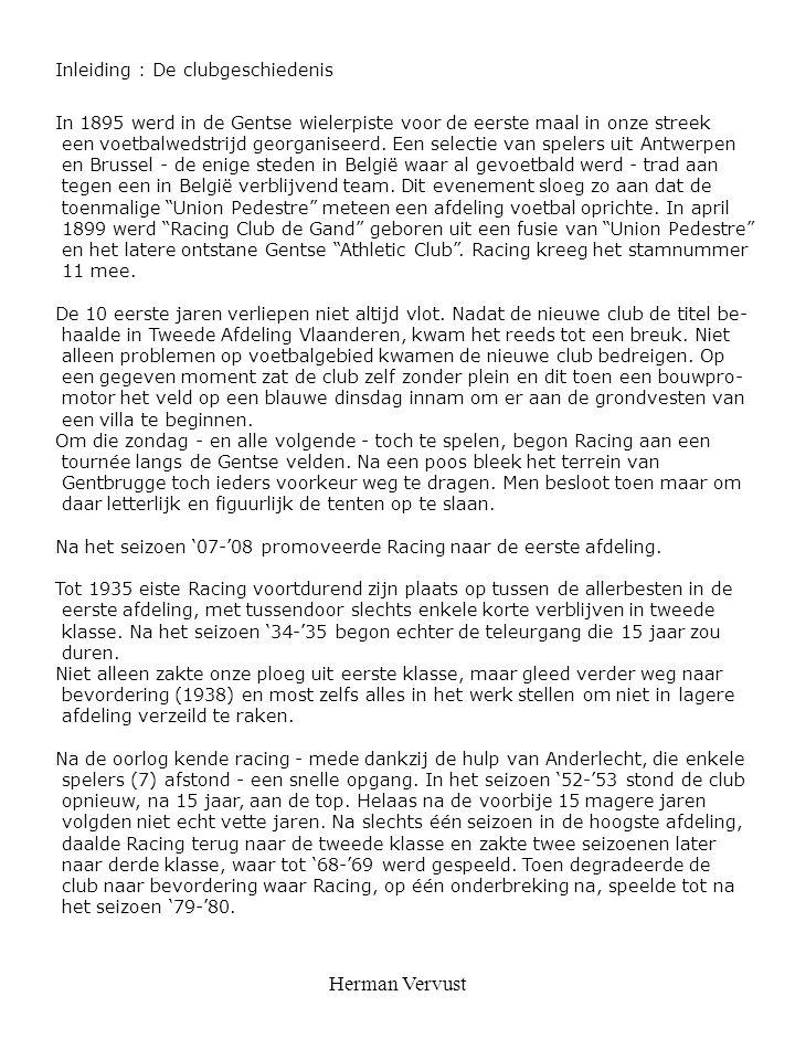 Herman Vervust Inleiding : De clubgeschiedenis