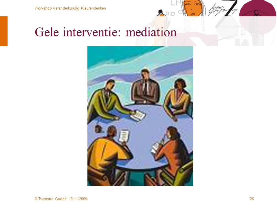Gele interventie: mediation