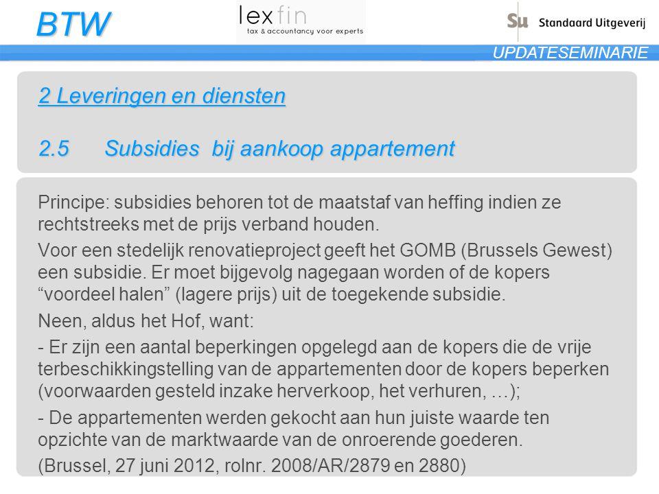 2 Leveringen en diensten 2.5 Subsidies bij aankoop appartement