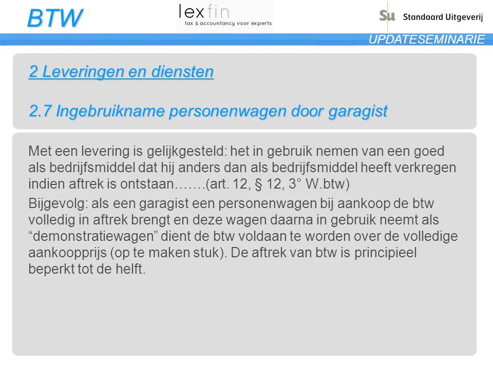 2 Leveringen en diensten 2.7 Ingebruikname personenwagen door garagist
