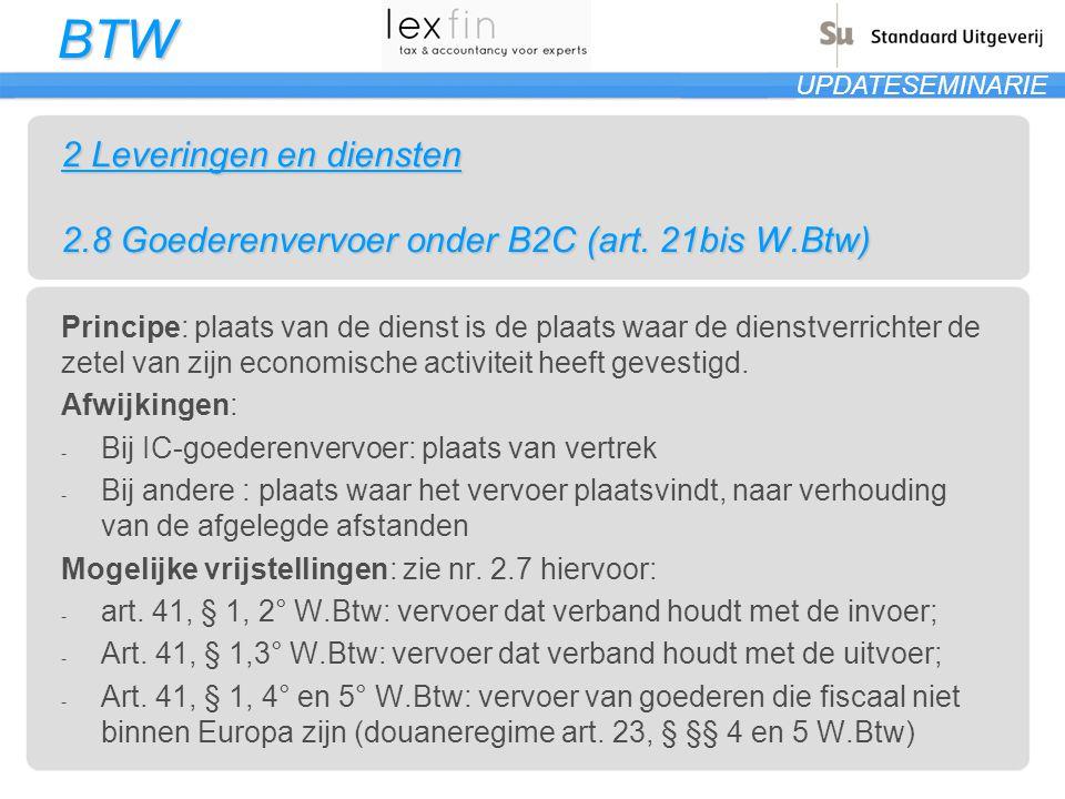 2 Leveringen en diensten 2. 8 Goederenvervoer onder B2C (art. 21bis W