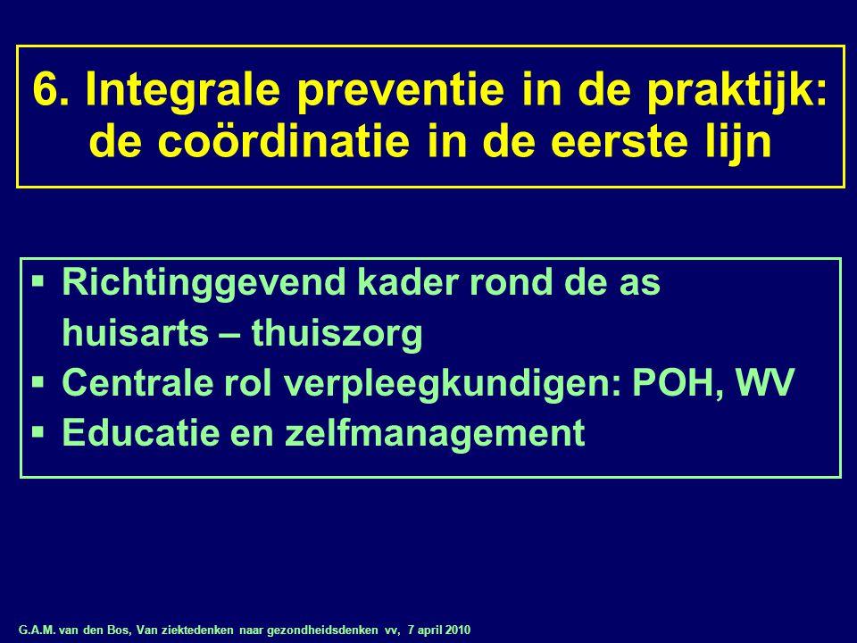 6. Integrale preventie in de praktijk: de coördinatie in de eerste lijn