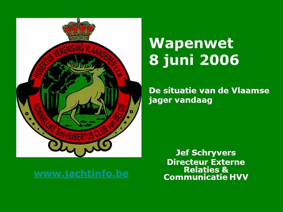 Wapenwet 8 juni 2006 De situatie van de Vlaamse jager vandaag