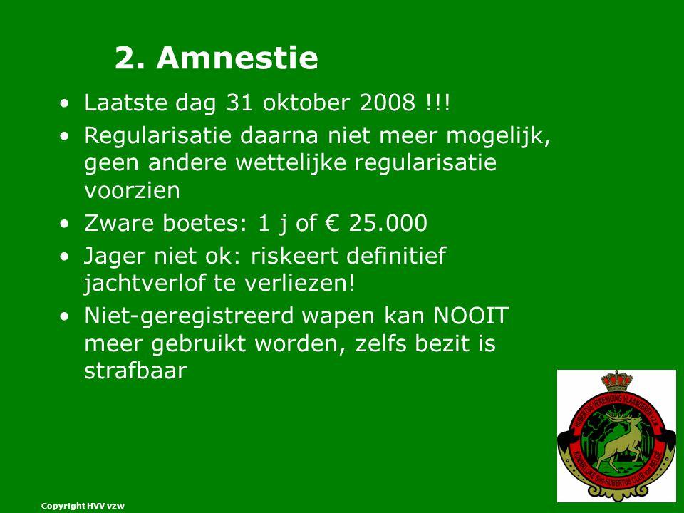 2. Amnestie Laatste dag 31 oktober 2008 !!!