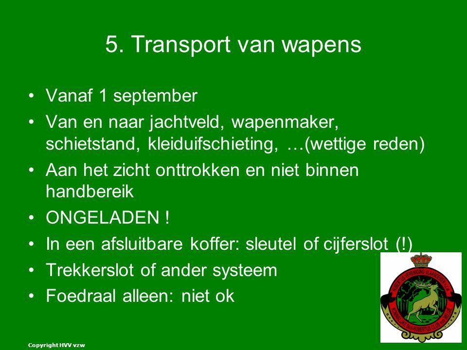5. Transport van wapens Vanaf 1 september