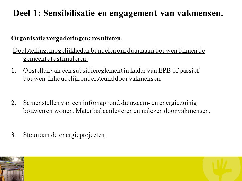 Deel 1: Sensibilisatie en engagement van vakmensen.