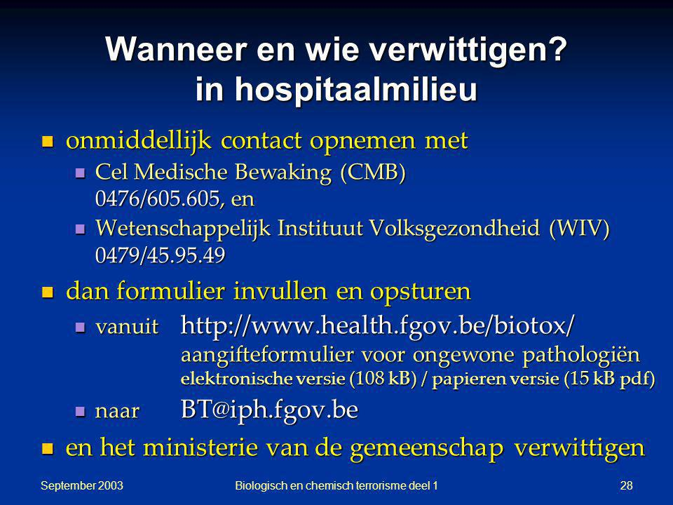 Wanneer en wie verwittigen in hospitaalmilieu