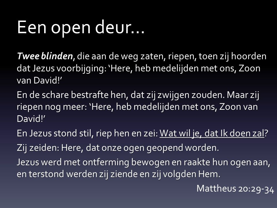 Een open deur…