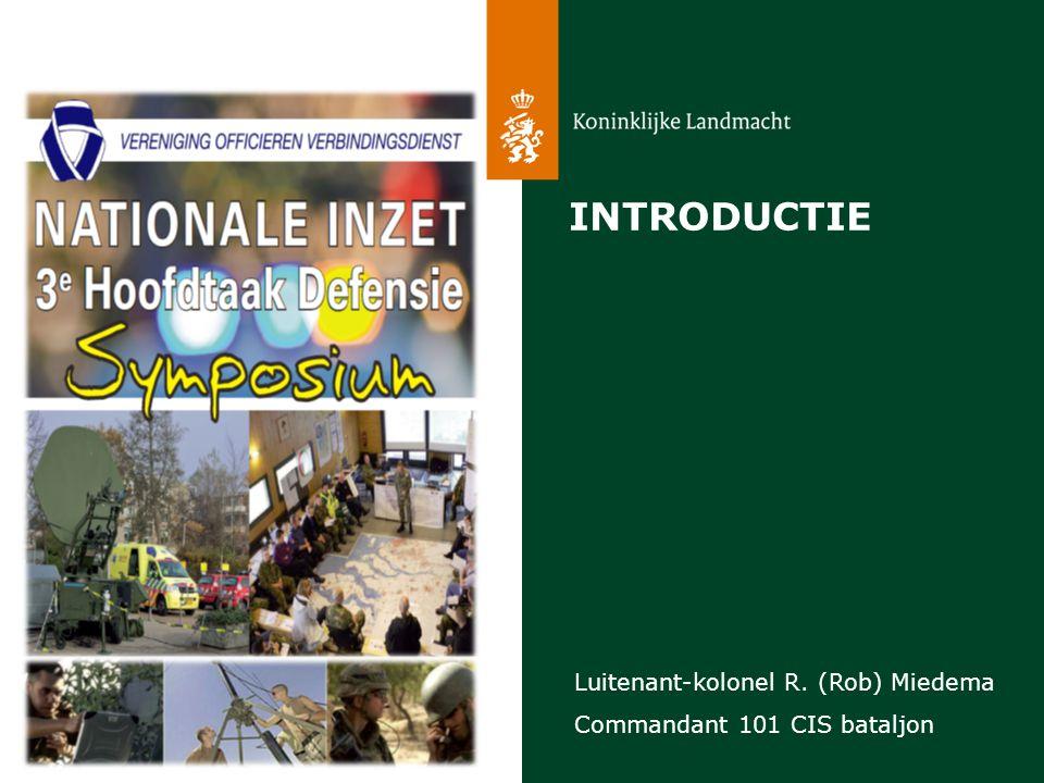 INTRODUCTIE Luitenant-kolonel R. (Rob) Miedema