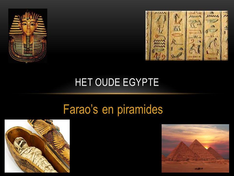 Het oude Egypte Farao's en piramides