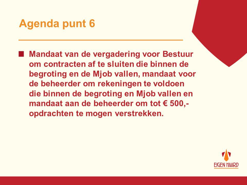 Agenda punt 6