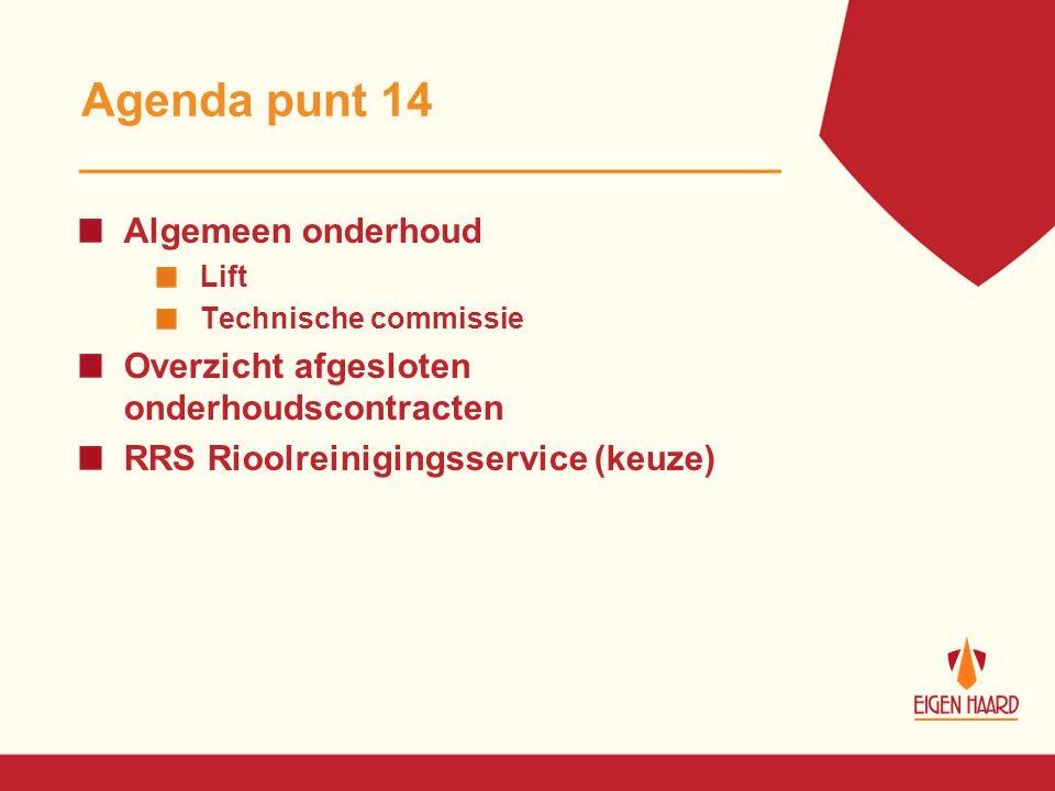 Agenda punt 14 Algemeen onderhoud