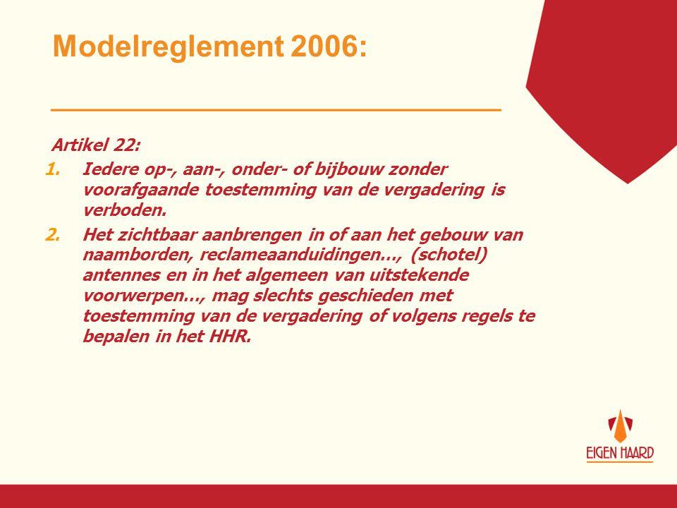 Modelreglement 2006: Artikel 22: