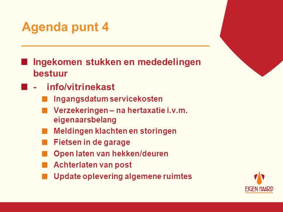 Agenda punt 4 Ingekomen stukken en mededelingen bestuur