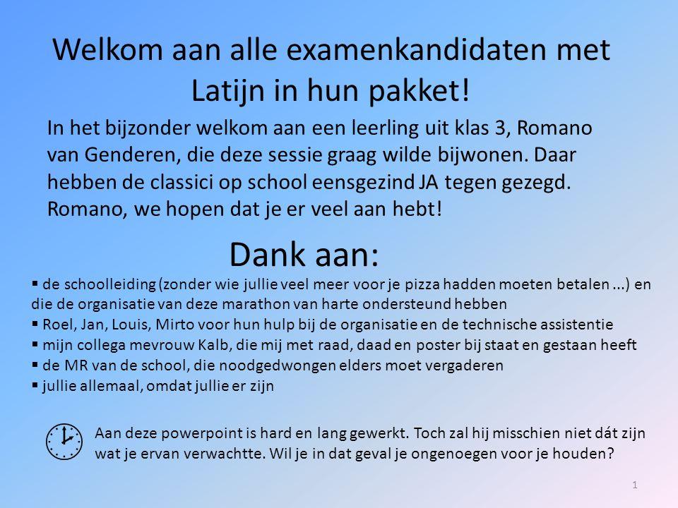 Welkom aan alle examenkandidaten met Latijn in hun pakket!