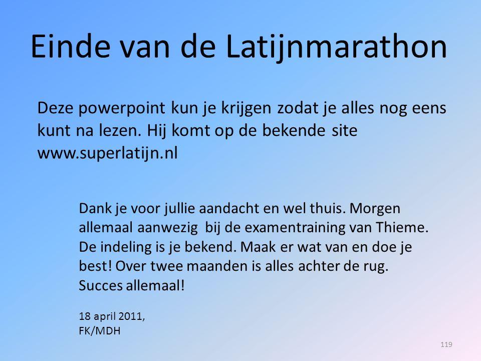 Einde van de Latijnmarathon