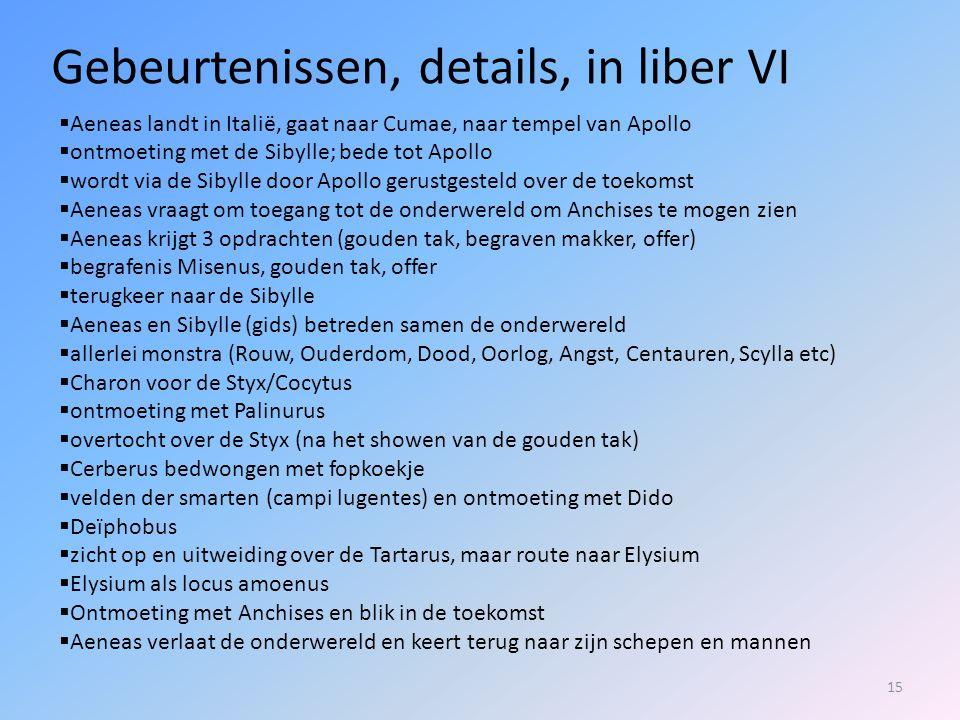 Gebeurtenissen, details, in liber VI