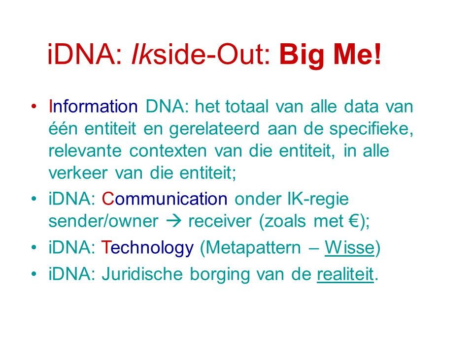 iDNA: Ikside-Out: Big Me!