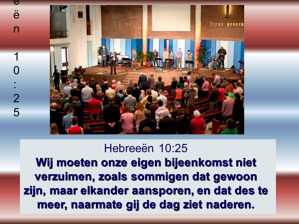 Hebreeën 10:25