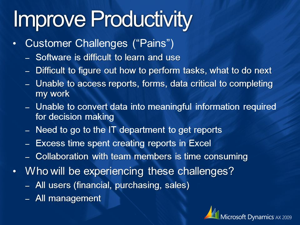 Improve Productivity Customer Challenges ( Pains )