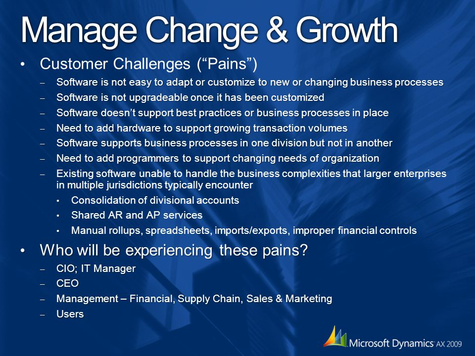 Manage Change & Growth Customer Challenges ( Pains )