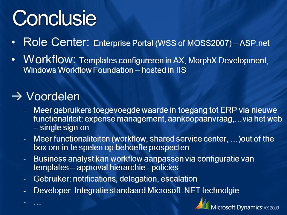 Conclusie Role Center: Enterprise Portal (WSS of MOSS2007) – ASP.net