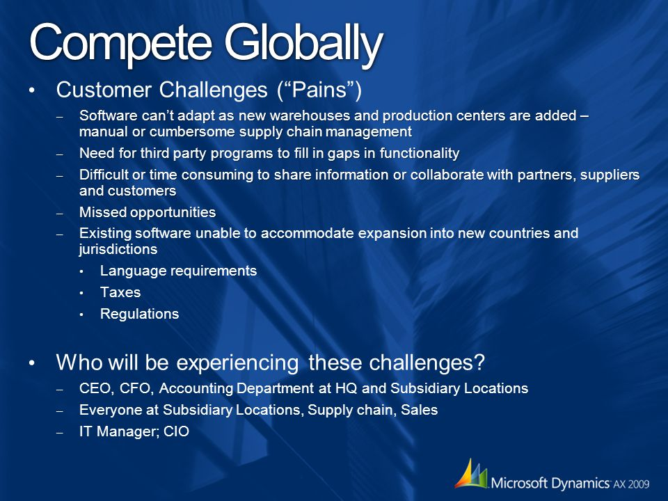 Compete Globally Customer Challenges ( Pains )