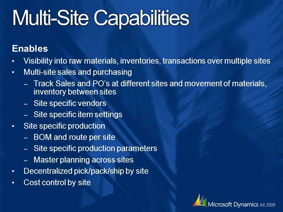 Multi-Site Capabilities