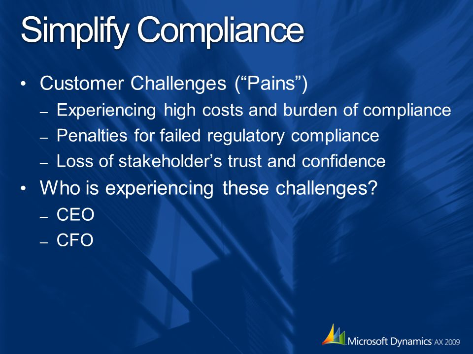 Simplify Compliance Customer Challenges ( Pains )