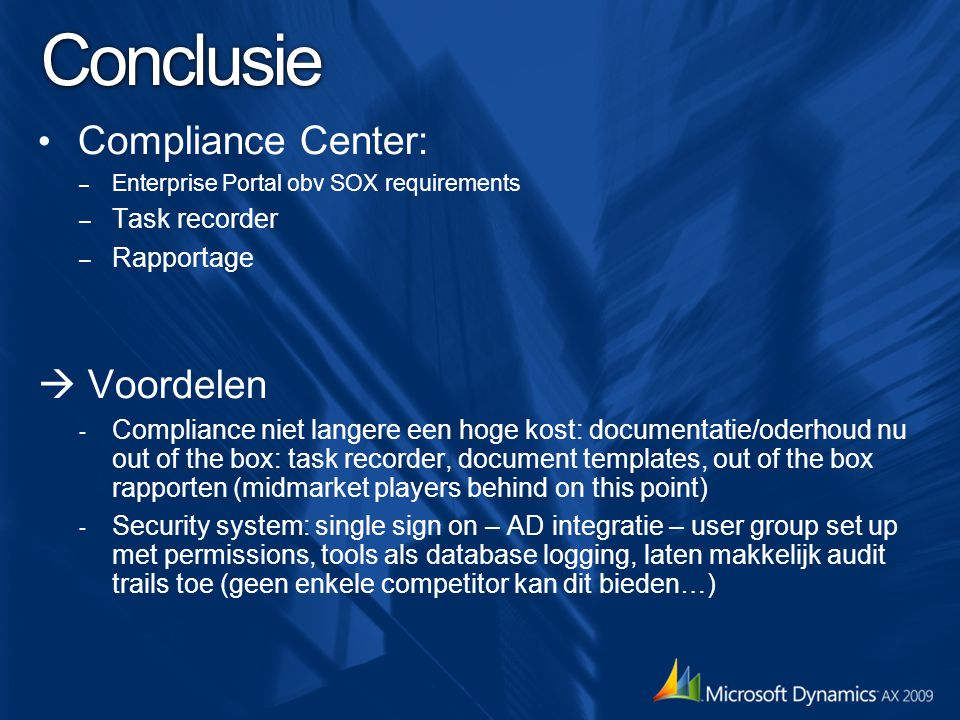 Conclusie Compliance Center:  Voordelen Task recorder Rapportage