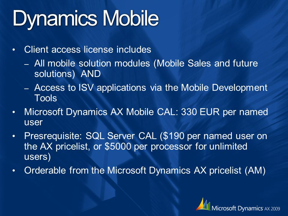 Dynamics Mobile Client access license includes