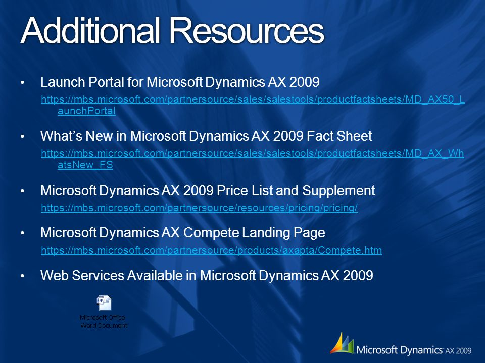 Additional Resources Launch Portal for Microsoft Dynamics AX 2009