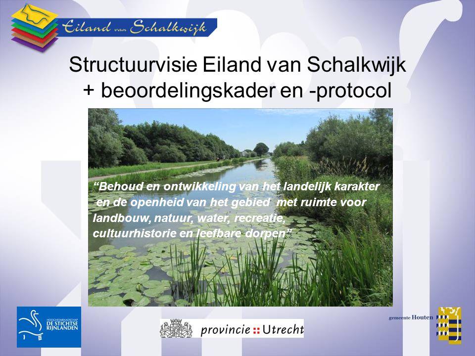 Structuurvisie Eiland van Schalkwijk + beoordelingskader en -protocol