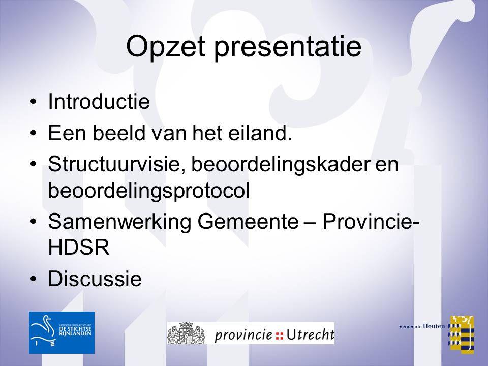 Opzet presentatie Introductie Een beeld van het eiland.