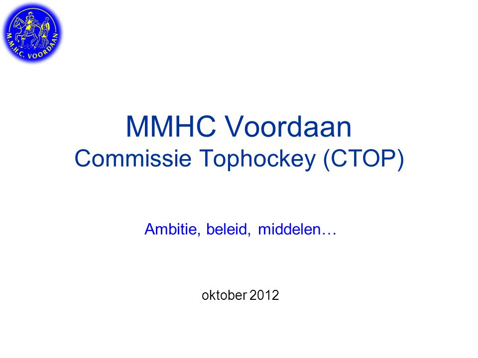 MMHC Voordaan Commissie Tophockey (CTOP)