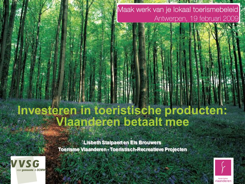 Investeren in toeristische producten: Vlaanderen betaalt mee