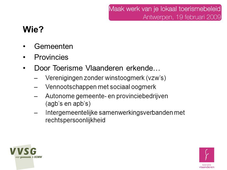 Wie Gemeenten Provincies Door Toerisme Vlaanderen erkende…