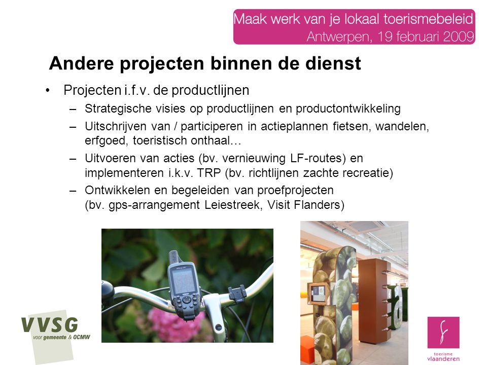 Andere projecten binnen de dienst