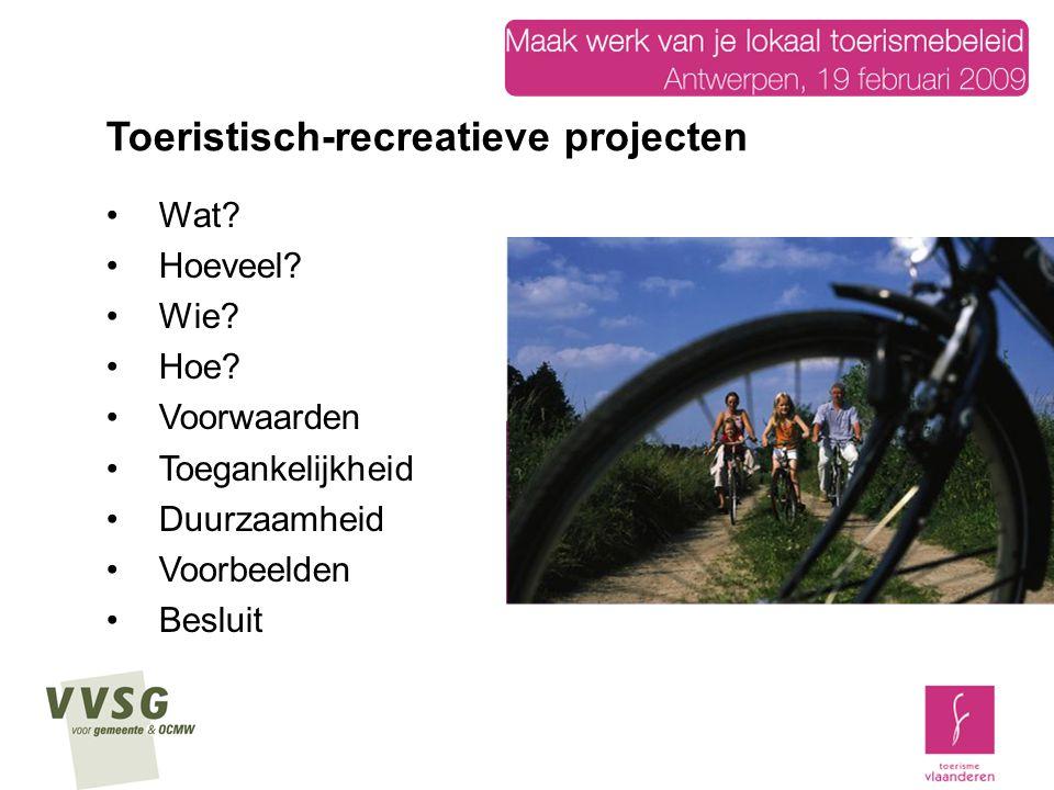 Toeristisch-recreatieve projecten