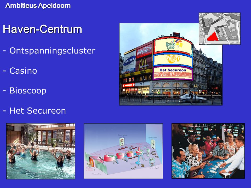 Haven-Centrum - Ontspanningscluster - Casino - Bioscoop - Het Secureon