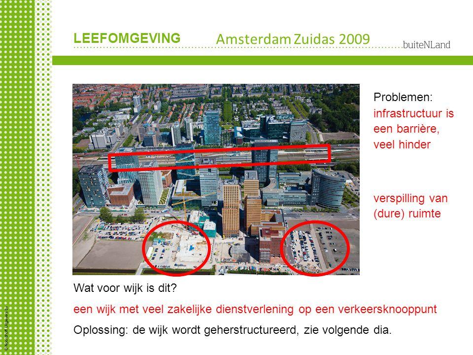 Amsterdam Zuidas 2009 Problemen:
