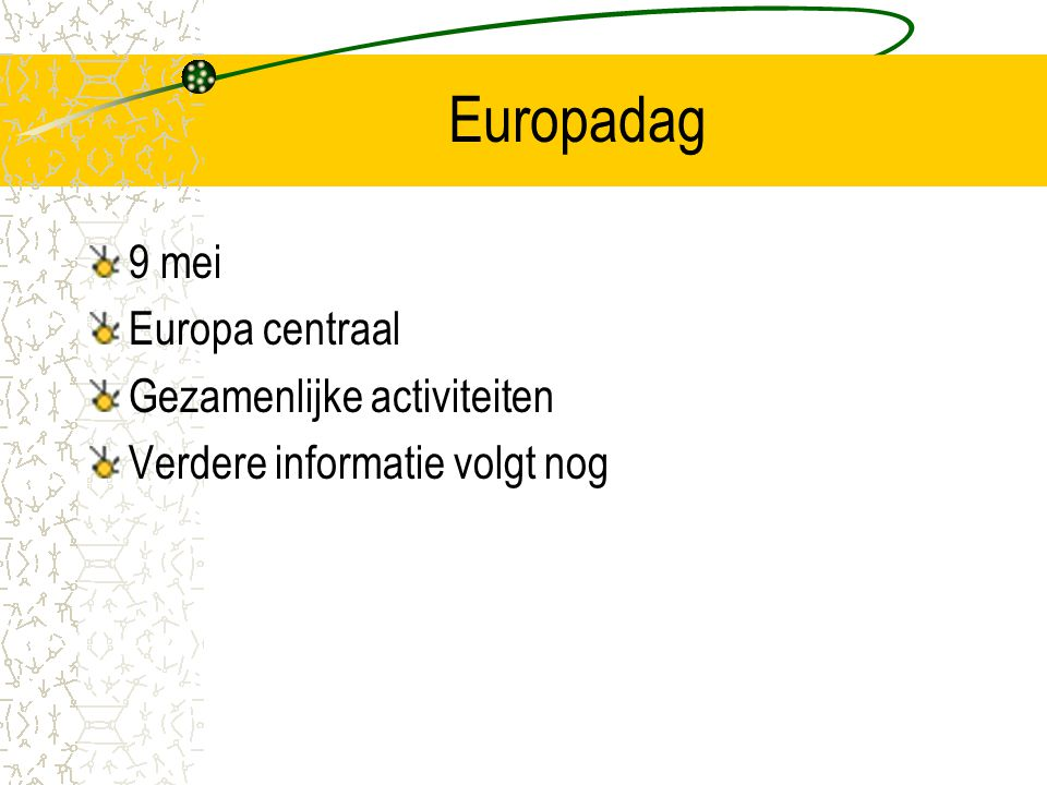 Europadag 9 mei Europa centraal Gezamenlijke activiteiten