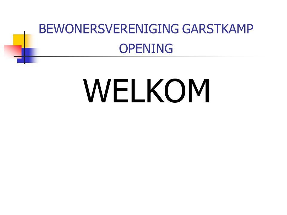 BEWONERSVERENIGING GARSTKAMP OPENING