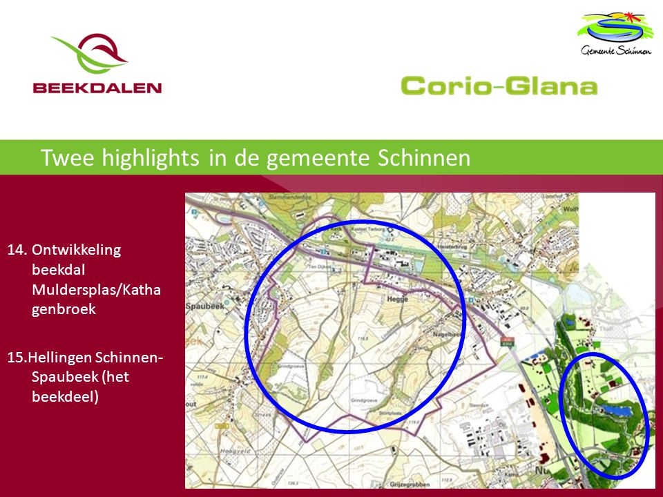Twee highlights in de gemeente Schinnen