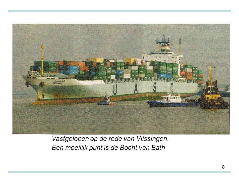 Vastgelopen op de rede van Vlissingen.