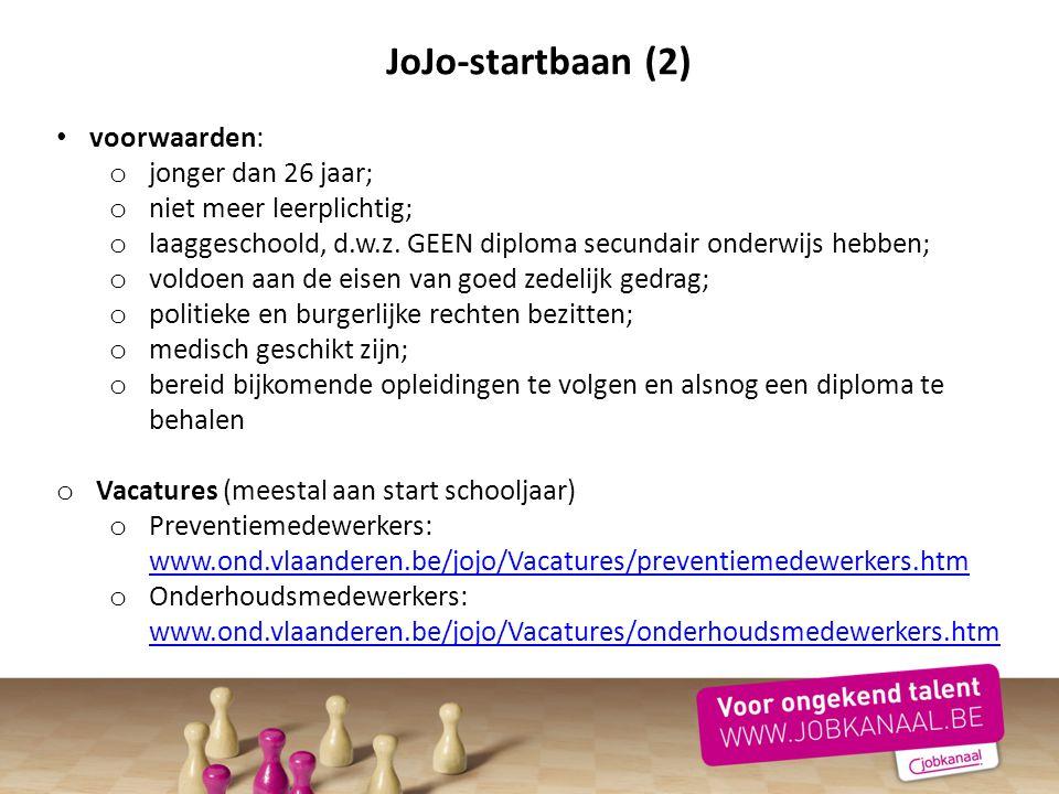 JoJo-startbaan (2) voorwaarden: jonger dan 26 jaar;