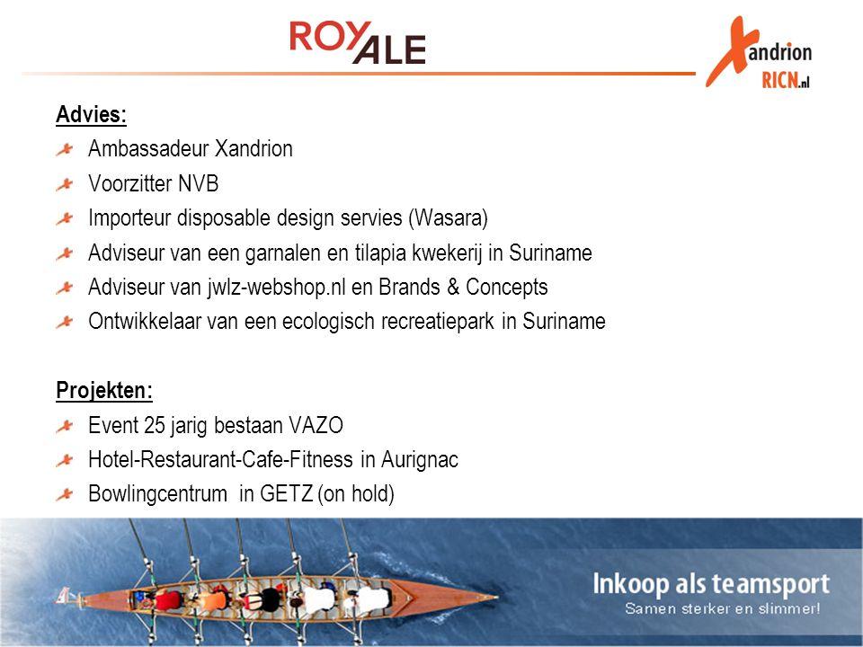 Advies: Ambassadeur Xandrion. Voorzitter NVB. Importeur disposable design servies (Wasara)