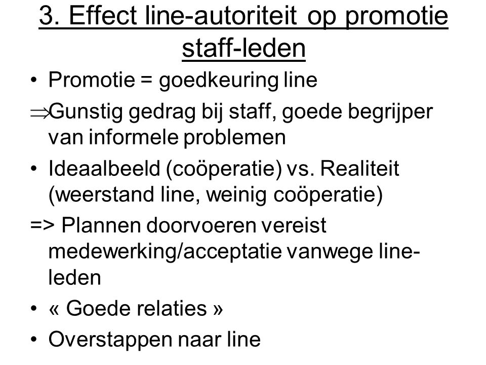 3. Effect line-autoriteit op promotie staff-leden